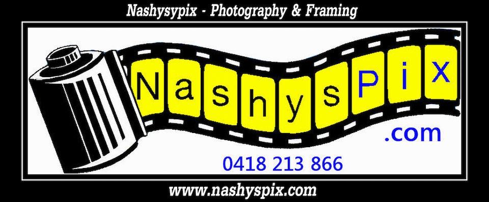 NashysPix - Photography & Framing  -  0418 213 866
